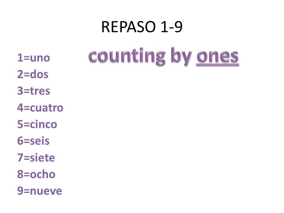 counting by ones REPASO 1-9