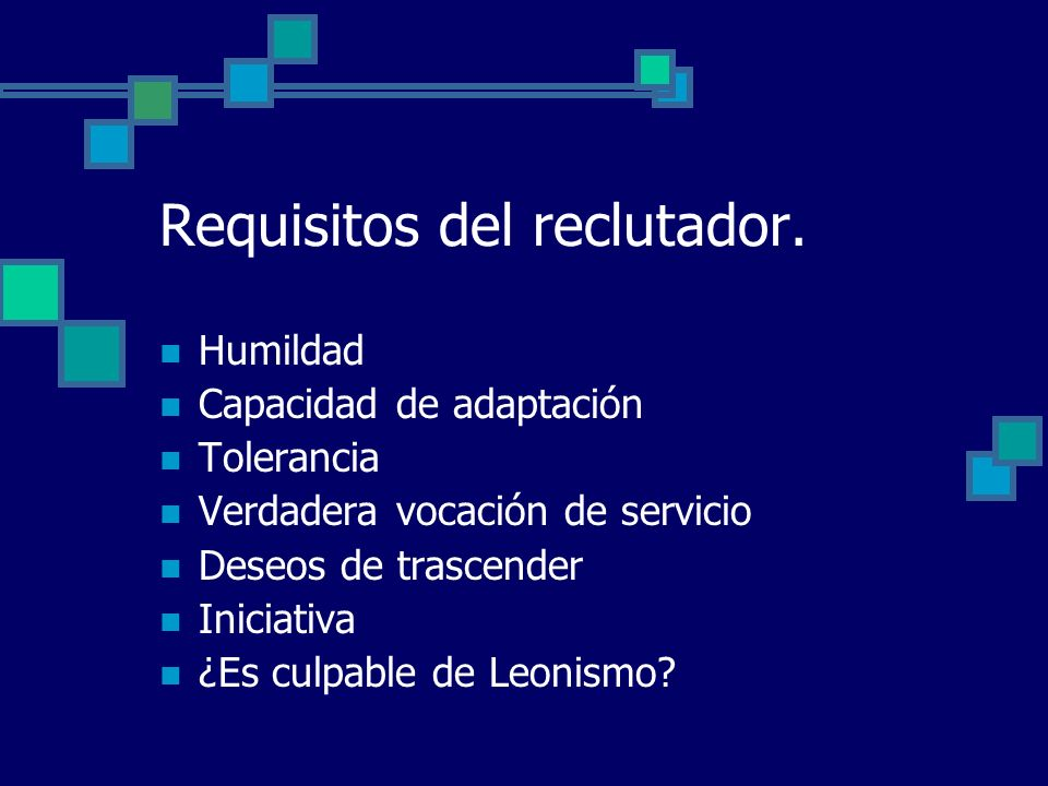 Requisitos del reclutador.