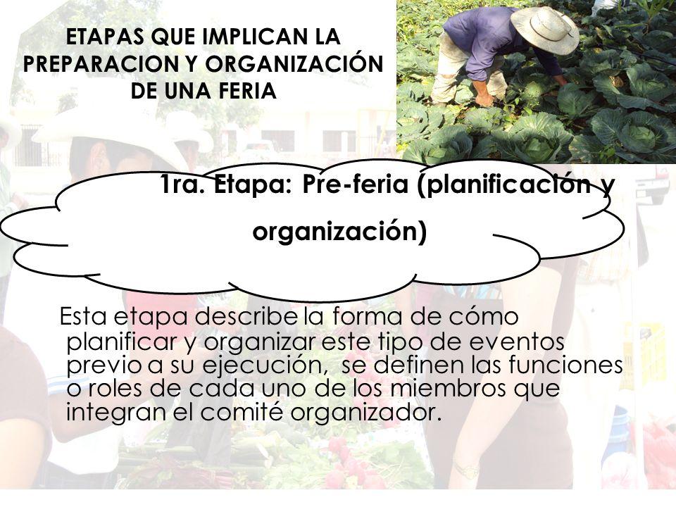 ETAPAS QUE IMPLICAN LA PREPARACION Y ORGANIZACIÓN DE UNA FERIA