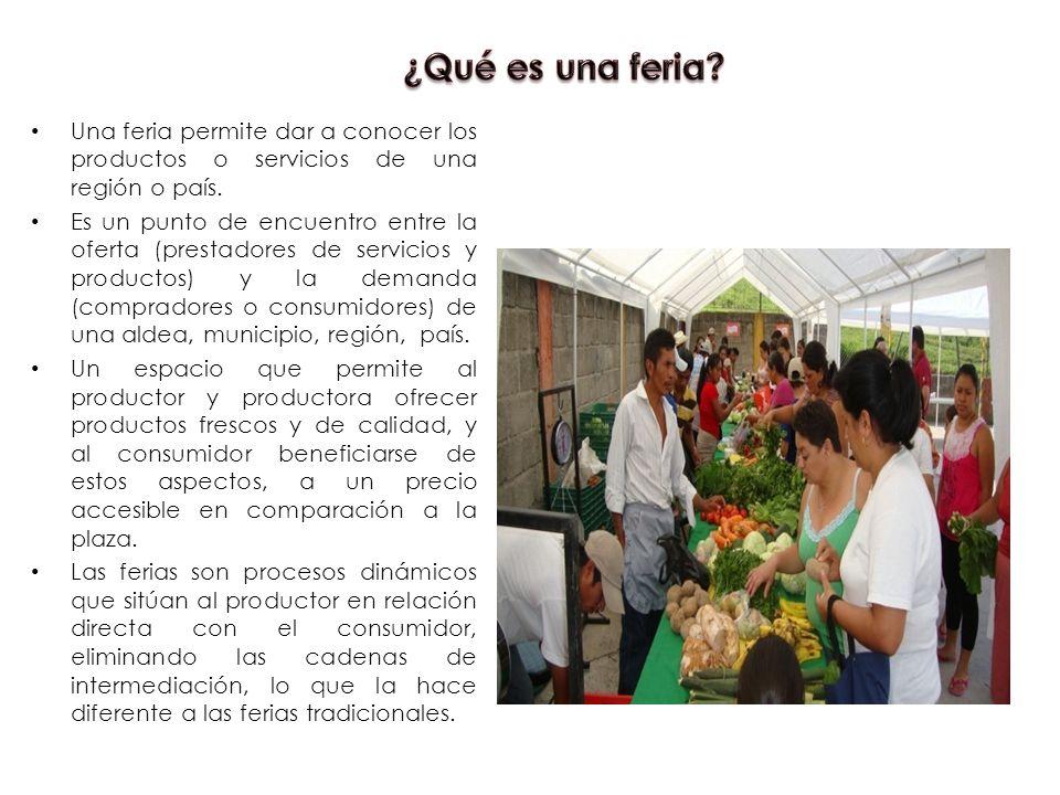 ¿Qué es una feria Una feria permite dar a conocer los productos o servicios de una región o país.