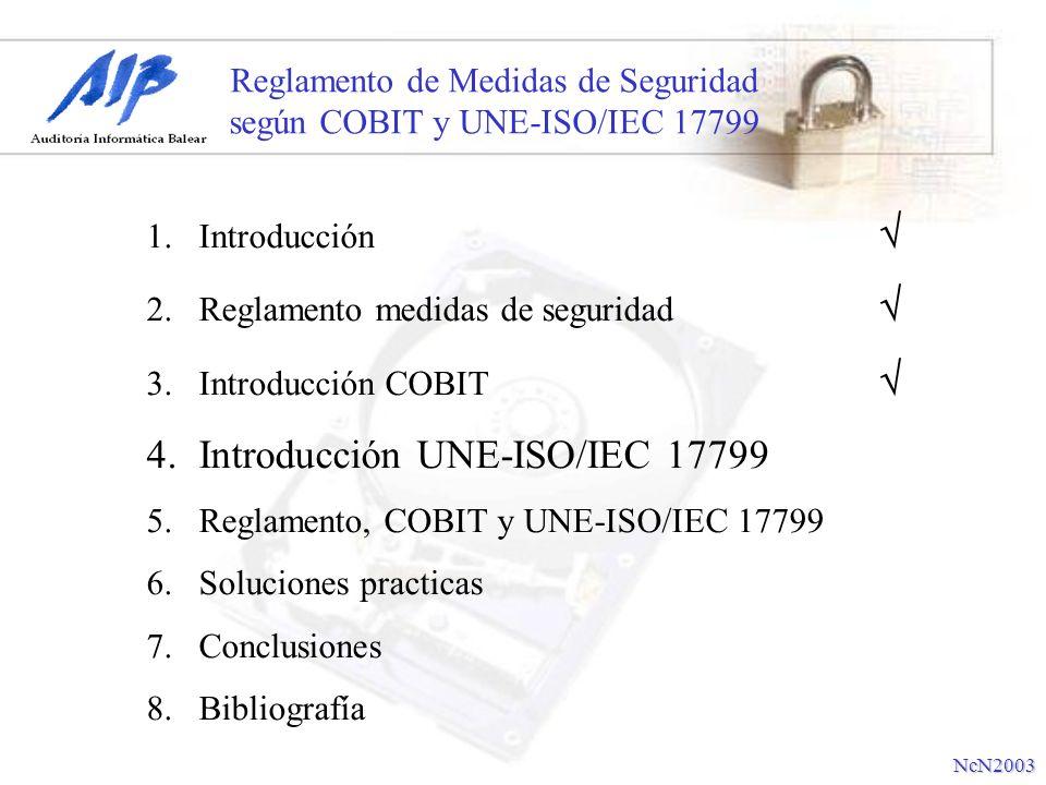Reglamento de Medidas de Seguridad según COBIT y UNE-ISO/IEC 17799
