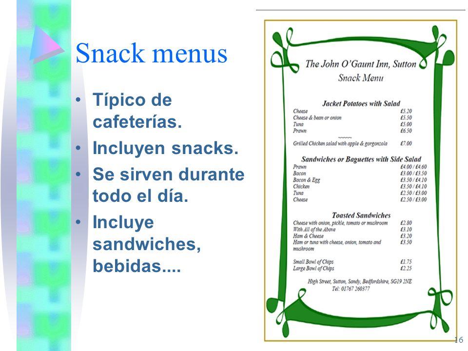 Snack menus Típico de cafeterías. Incluyen snacks.