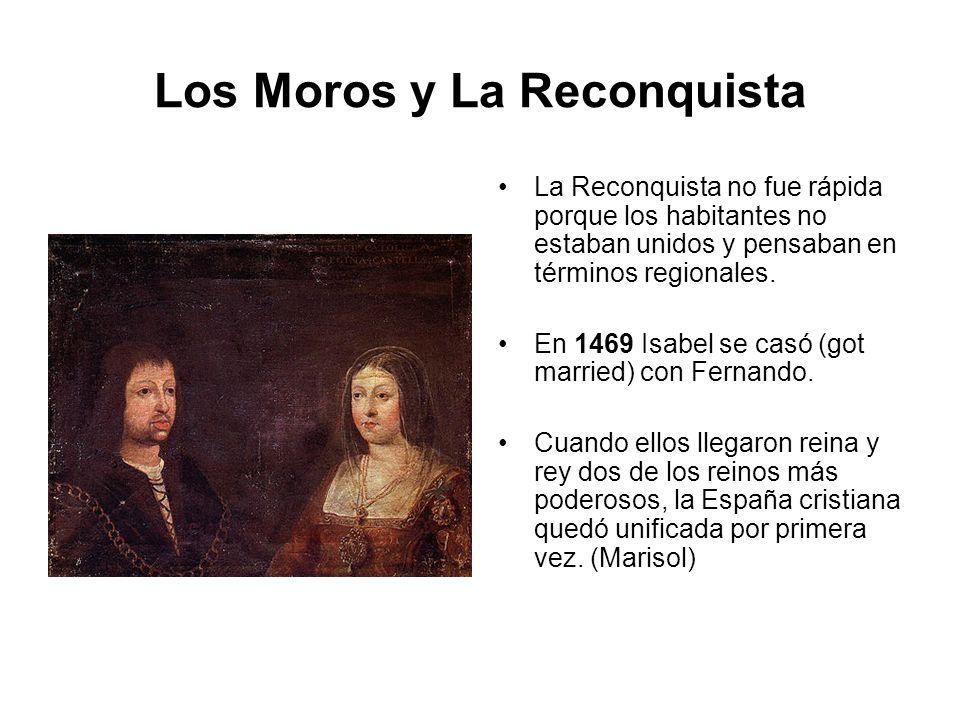 Los Moros y La Reconquista