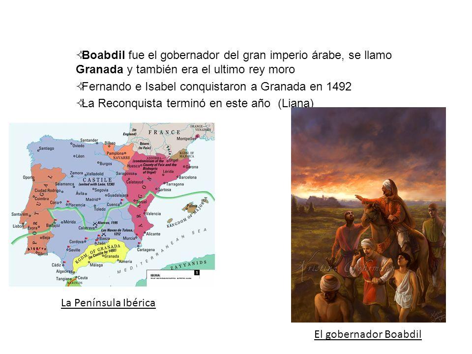 Boabdil fue el gobernador del gran imperio árabe, se llamo Granada y también era el ultimo rey moro