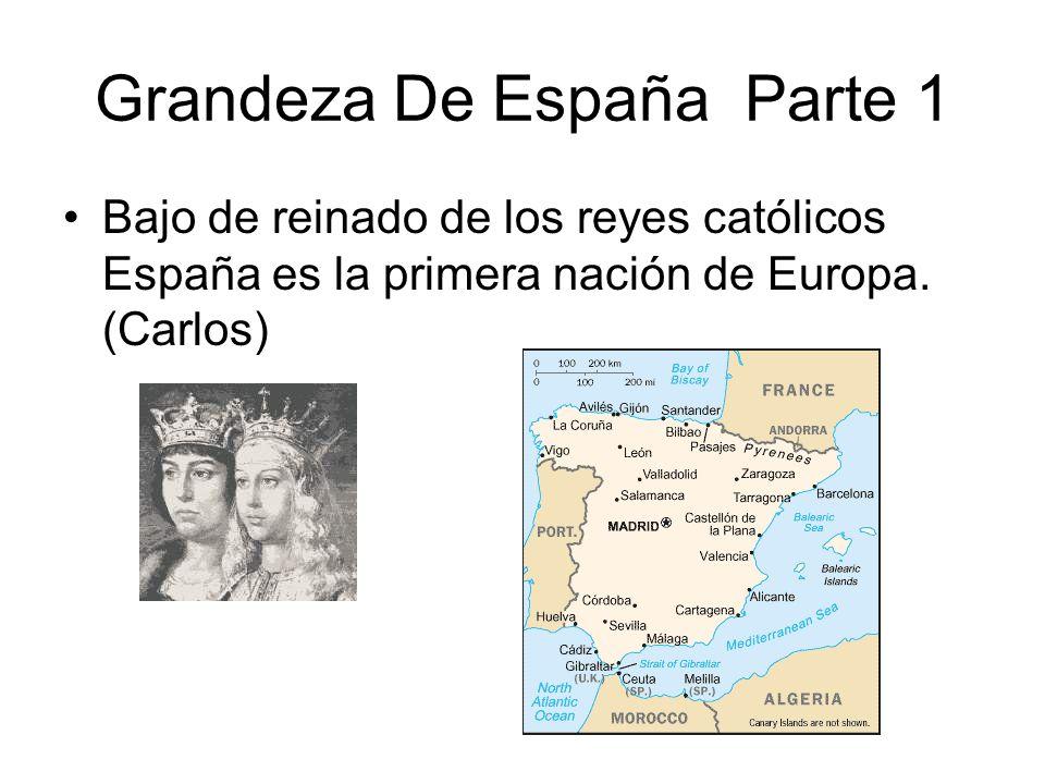 Grandeza De España Parte 1
