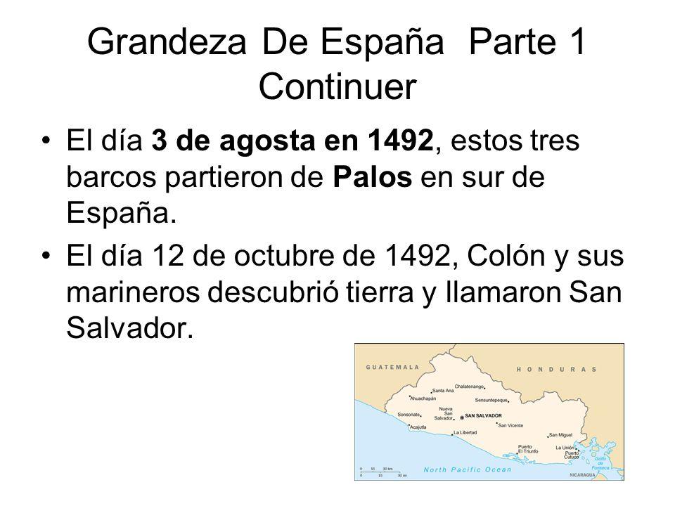 Grandeza De España Parte 1 Continuer