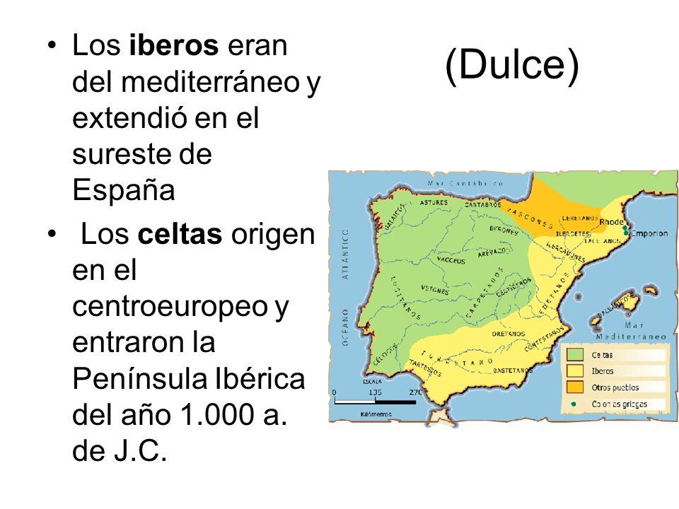 Los iberos eran del mediterráneo y extendió en el sureste de España