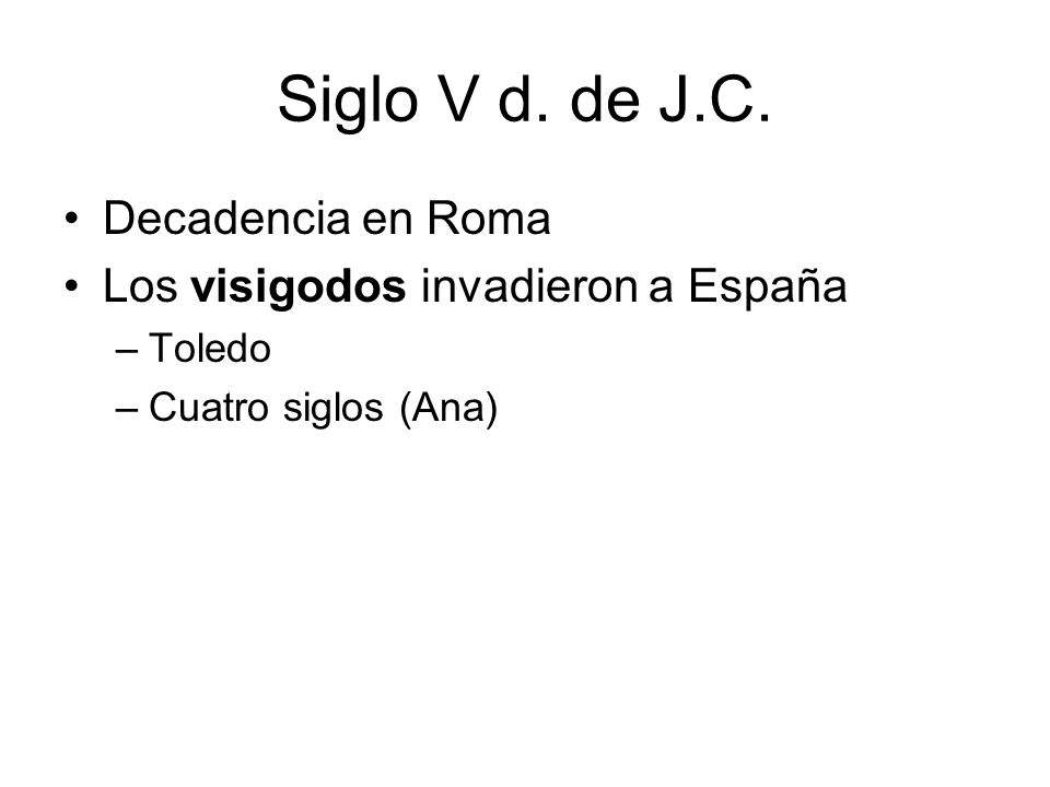 Siglo V d. de J.C. Decadencia en Roma