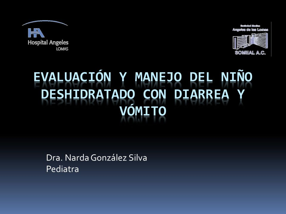 Evaluación y manejo del niño deshidratado con diarrea y vómito