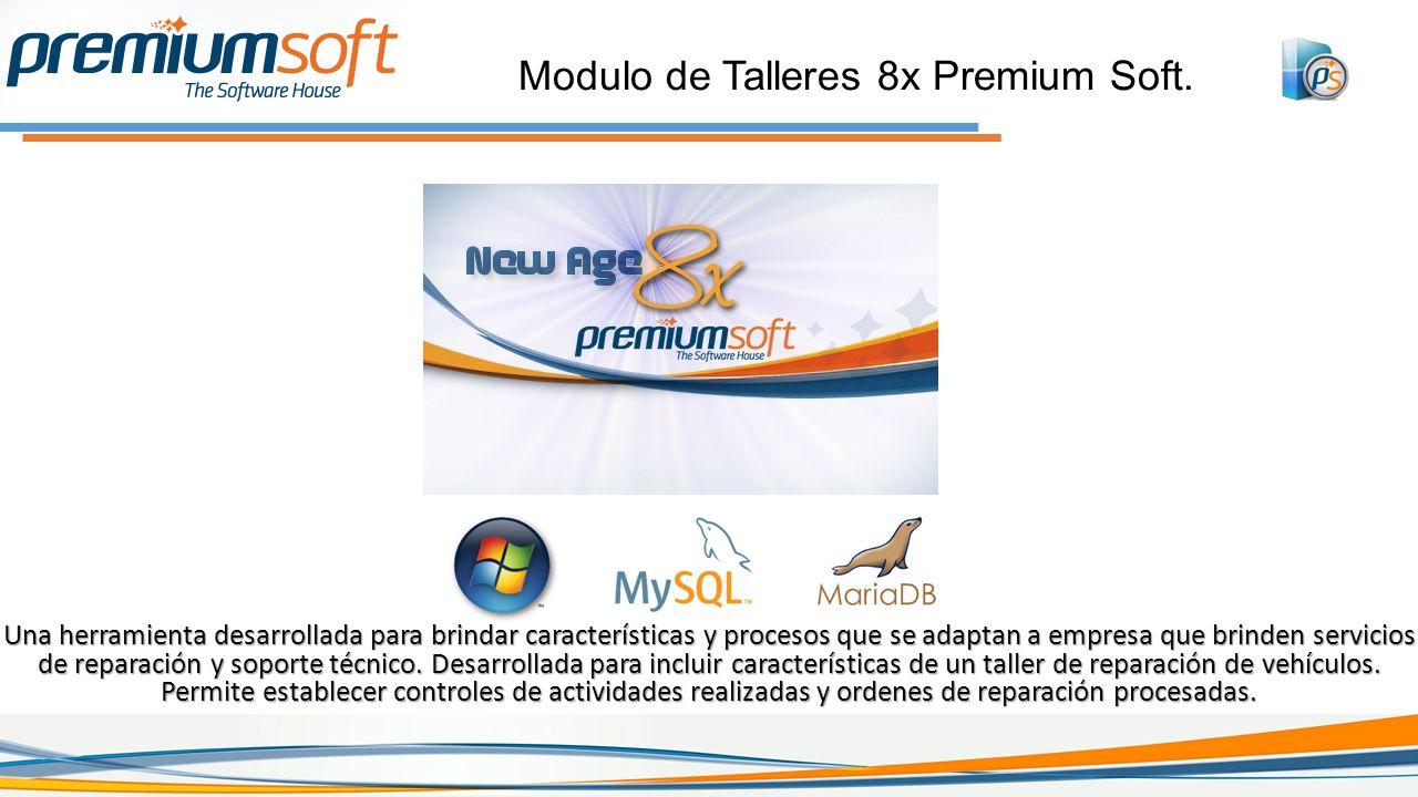 Modulo de Talleres 8x Premium Soft.