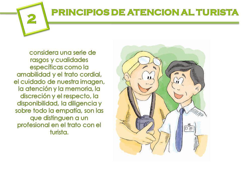 2 PRINCIPIOS DE ATENCION AL TURISTA