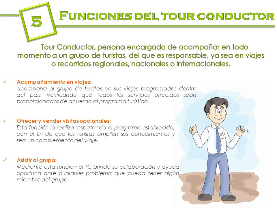 5 Funciones del tour conductor