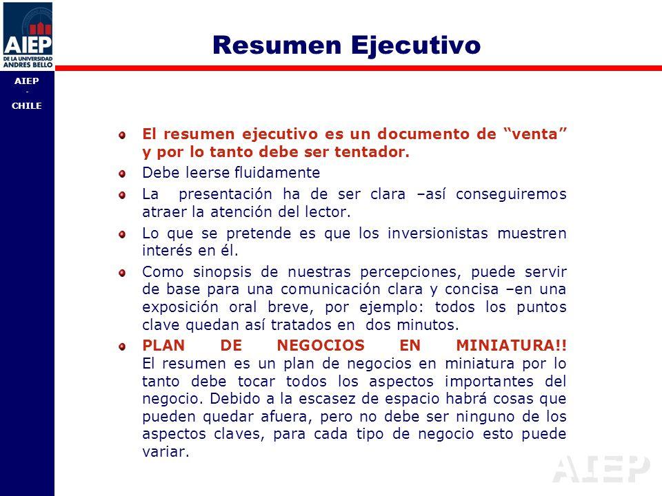 Resumen Ejecutivo El resumen ejecutivo es un documento de venta y por lo tanto debe ser tentador.