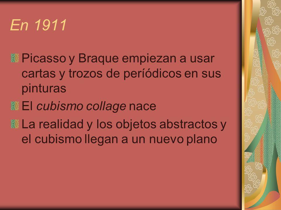 En 1911Picasso y Braque empiezan a usar cartas y trozos de períódicos en sus pinturas. El cubismo collage nace.
