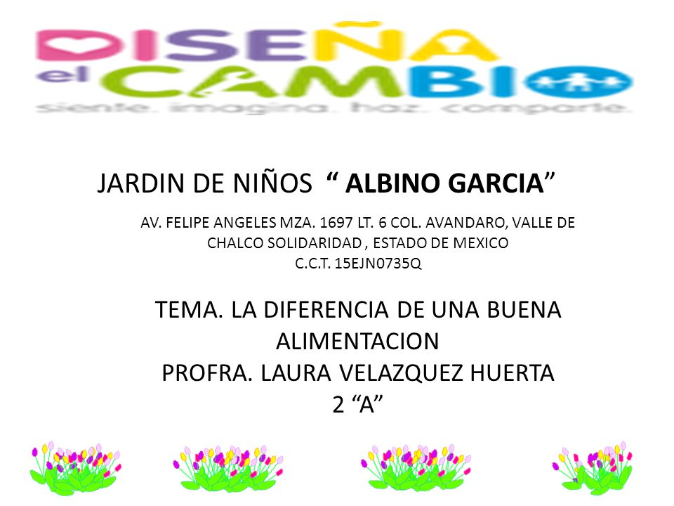 JARDIN DE NIÑOS ALBINO GARCIA