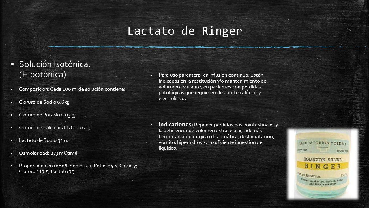 Lactato de Ringer Solución Isotónica. (Hipotónica)