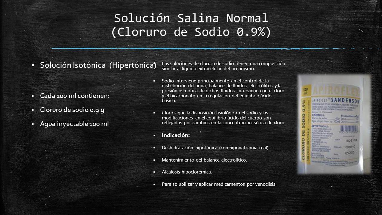 Solución Salina Normal (Cloruro de Sodio 0.9%)