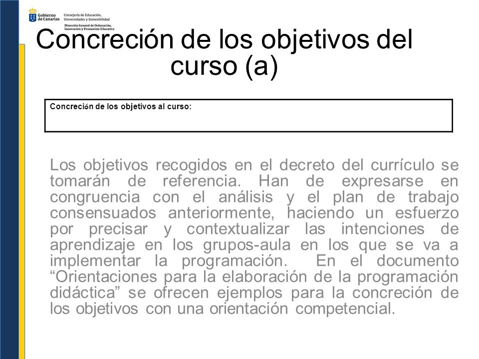 Concreción de los objetivos del curso (a)