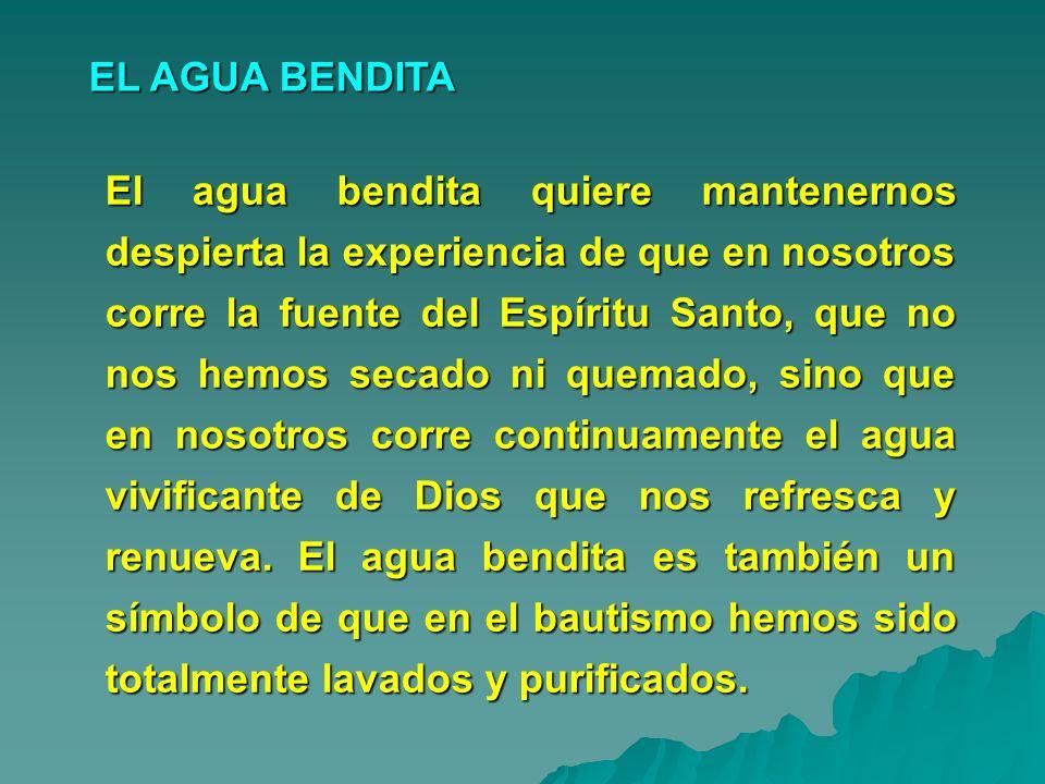 EL AGUA BENDITA