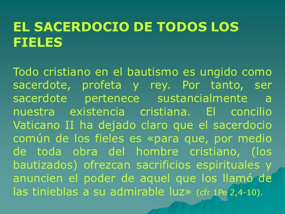EL SACERDOCIO DE TODOS LOS FIELES