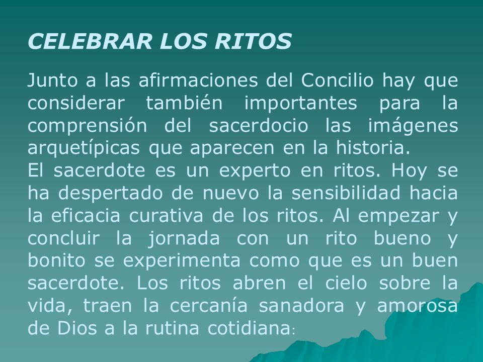 CELEBRAR LOS RITOS