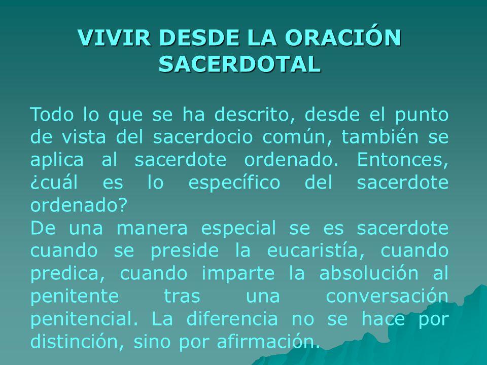 VIVIR DESDE LA ORACIÓN SACERDOTAL
