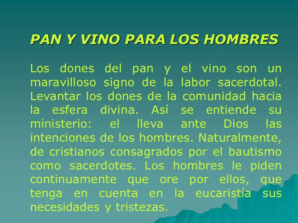 PAN Y VINO PARA LOS HOMBRES