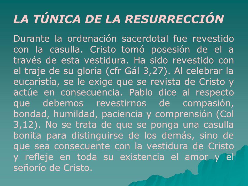 LA TÚNICA DE LA RESURRECCIÓN