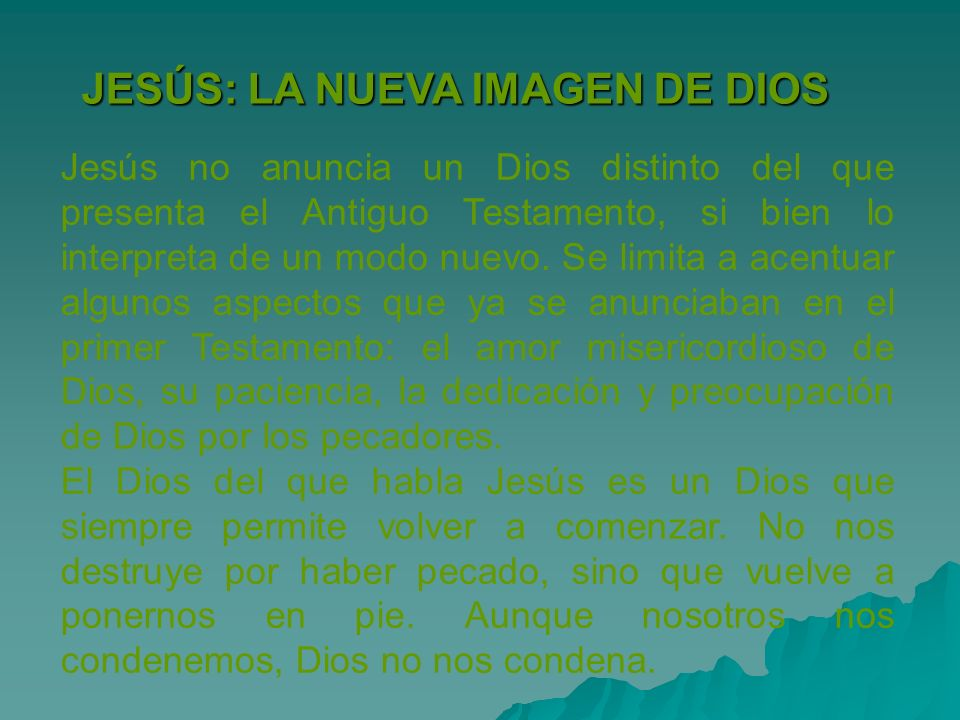 JESÚS: LA NUEVA IMAGEN DE DIOS