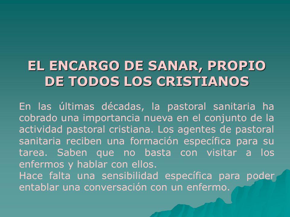 EL ENCARGO DE SANAR, PROPIO