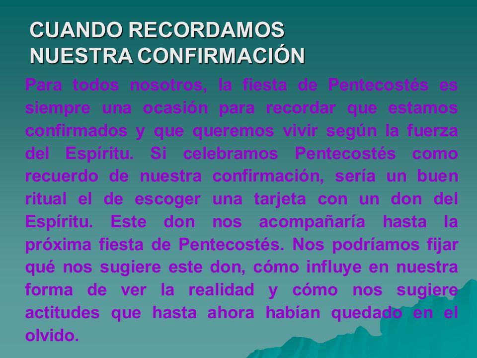 CUANDO RECORDAMOS NUESTRA CONFIRMACIÓN