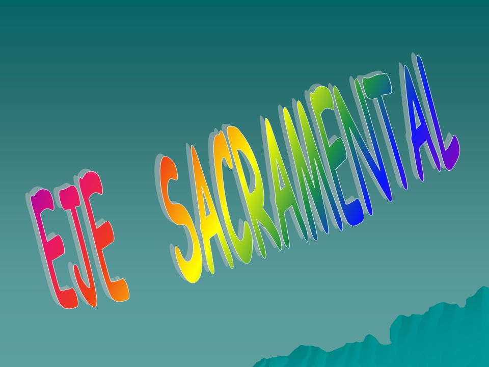 EJE SACRAMENTAL