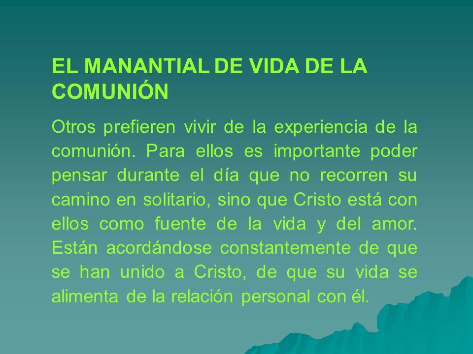 EL MANANTIAL DE VIDA DE LA COMUNIÓN