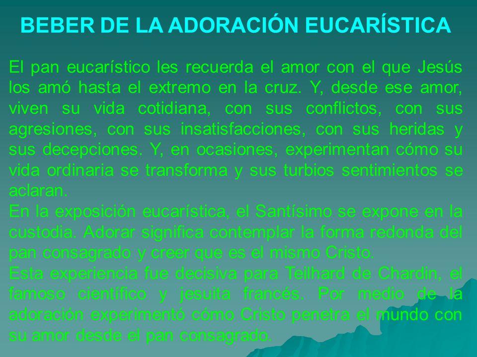 BEBER DE LA ADORACIÓN EUCARÍSTICA