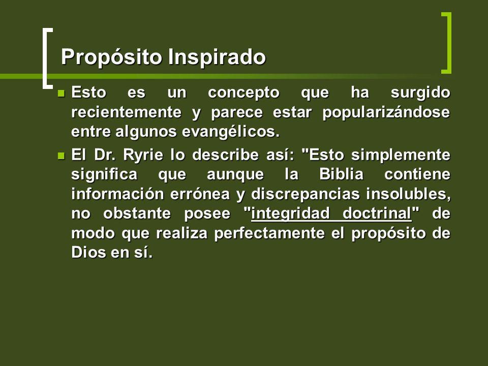Propósito InspiradoEsto es un concepto que ha surgido recientemente y parece estar popularizándose entre algunos evangélicos.