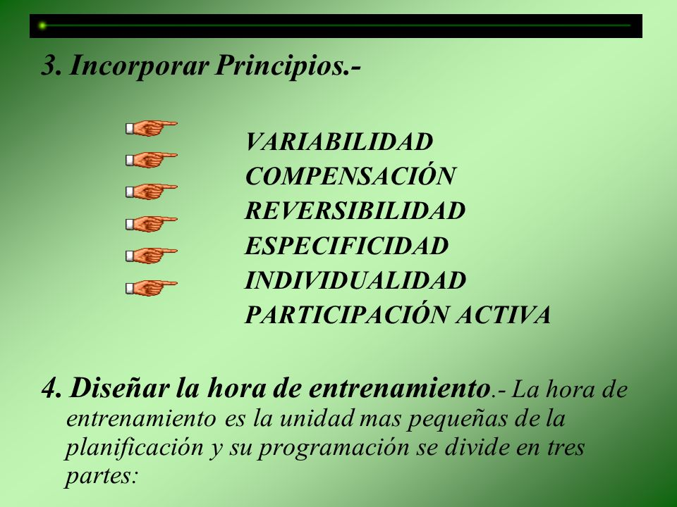 3. Incorporar Principios.-
