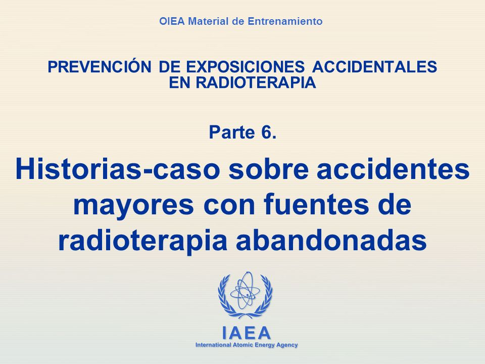 PREVENCIÓN DE EXPOSICIONES ACCIDENTALES EN RADIOTERAPIA