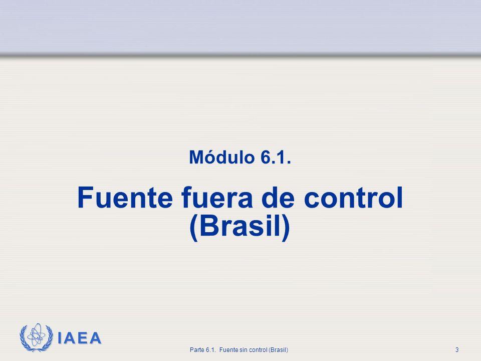 Módulo 6.1. Fuente fuera de control (Brasil)