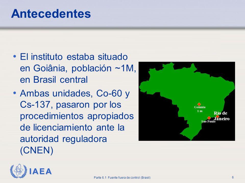 Antecedentes El instituto estaba situado en Goiânia, población ~1M, en Brasil central.