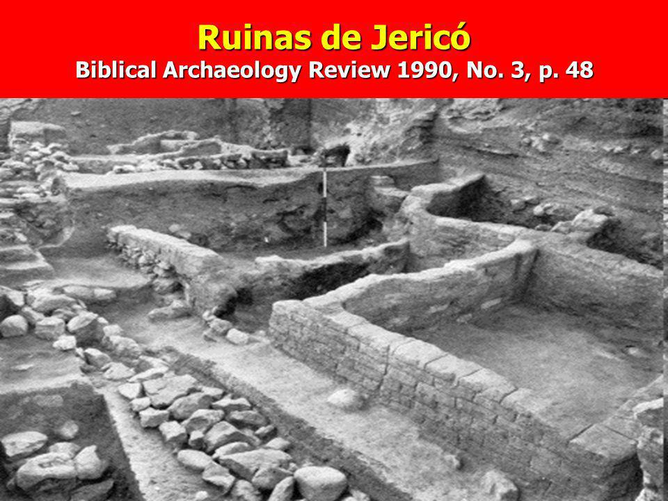 Ruinas de Jericó Biblical Archaeology Review 1990, No. 3, p. 48
