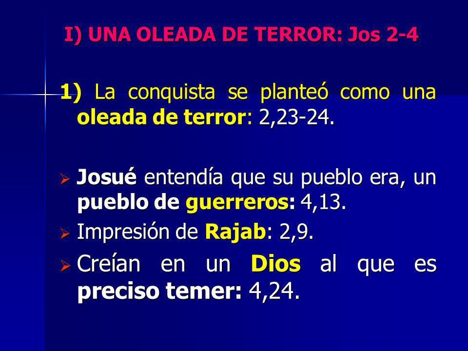 I) UNA OLEADA DE TERROR: Jos 2-4