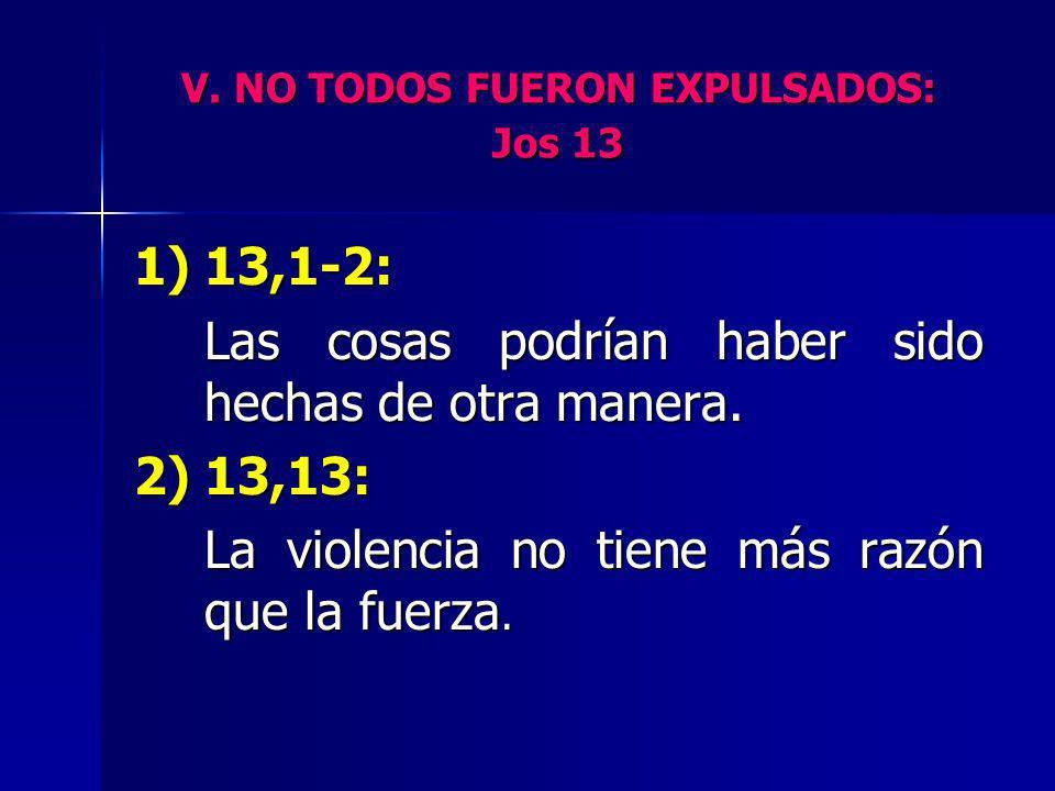 V. NO TODOS FUERON EXPULSADOS: Jos 13