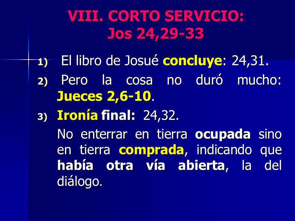 VIII. CORTO SERVICIO: Jos 24,29-33