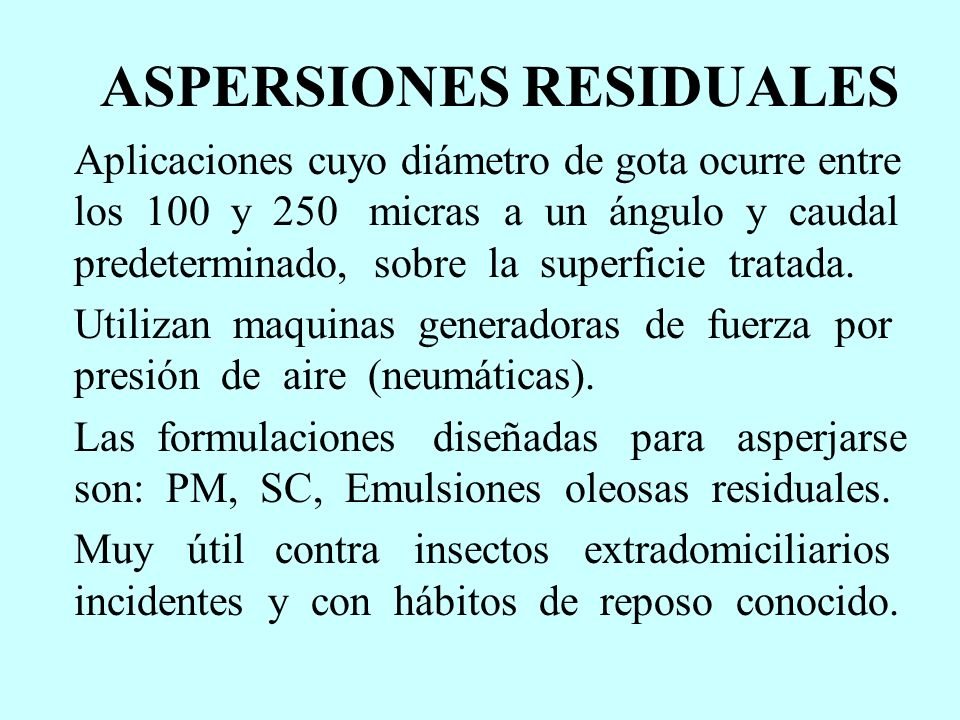 ASPERSIONES RESIDUALES