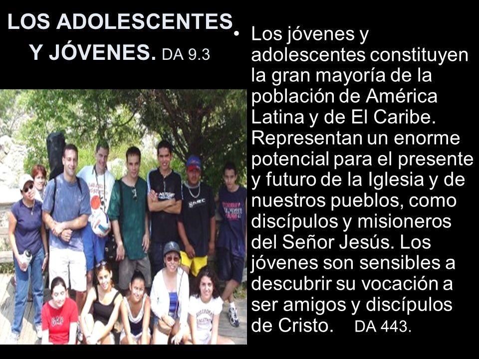 LOS ADOLESCENTES Y JÓVENES. DA 9.3