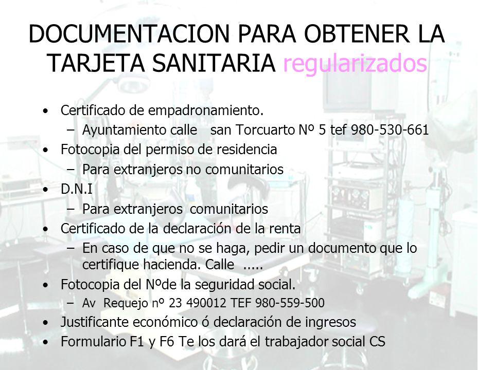 DOCUMENTACION PARA OBTENER LA TARJETA SANITARIA regularizados