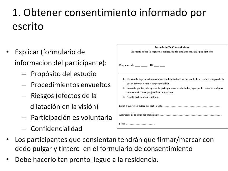 1. Obtener consentimiento informado por escrito