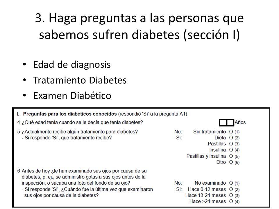 3. Haga preguntas a las personas que sabemos sufren diabetes (sección I)