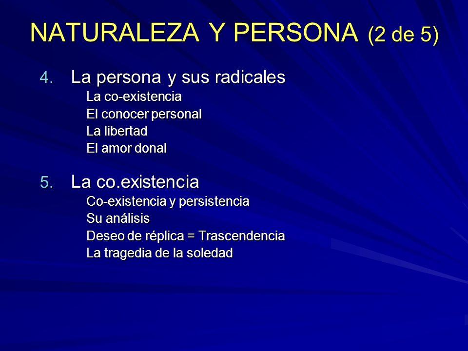 NATURALEZA Y PERSONA (2 de 5)
