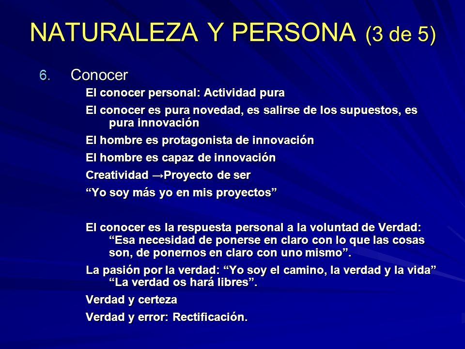NATURALEZA Y PERSONA (3 de 5)